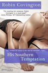 His Southern Temptation (The Boys are Back in Town, #2)