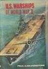 U.S. Warships Of World War II