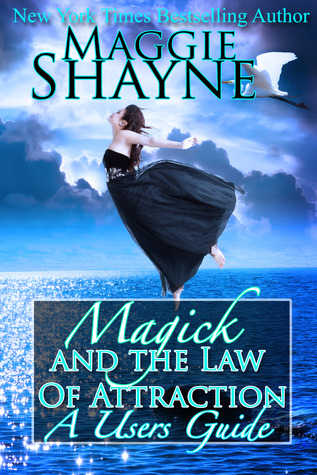 Magick and the Law of Attraction: A User's Guide