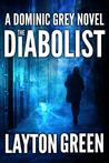 The Diabolist (Dominic Grey, #3)