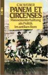 Panem Et Circenses by Carl W. Weber