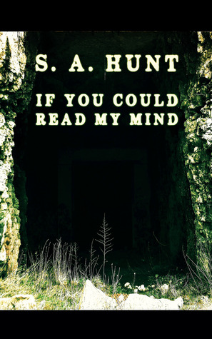If You Could Read My Mind: a Short Horror Anthology