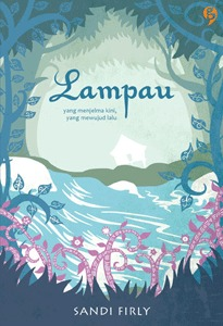 Ebook Lampau by Sandi Firly DOC!