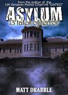Asylum - 13 Tales of Terror by Matt Drabble