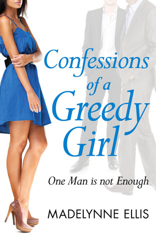 Confessions of a Greedy Girl