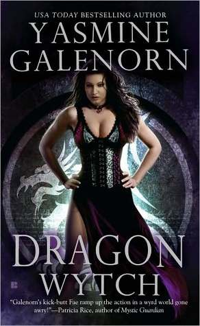 Dragon Wytch (Otherworld/Sisters of the Moon, #4)