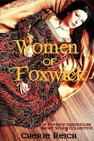 Women of Foxwick (The Foxwick Chronicles)