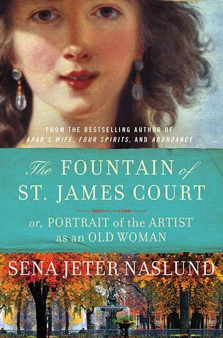 The Fountain of St. James Court; or, Portrait of the Artist as an Old Woman: A Novel