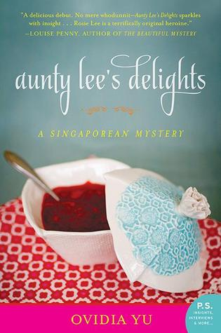Aunty Lee's Delights by Ovidia Yu
