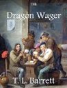 The Dragon Wager