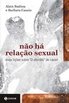Não há relação sexual by Alain Badiou
