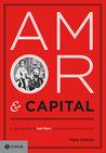 Amor & Capital by Mary Gabriel