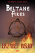 Beltane Fires (The Erotic Pagan Series)