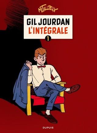 Gil Jourdan L'intégrale 1 por Maurice Tillieux