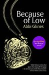 Because of Low by Abbi Glines