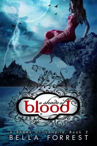 A Shade of Blood (A Shade of Vampire, #2)