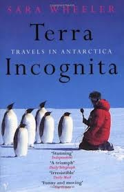 Ebook Terra Incognita: Travels in Antarctica by Sara Wheeler TXT!