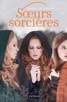 Soeurs Sorcières by Jessica Spotswood