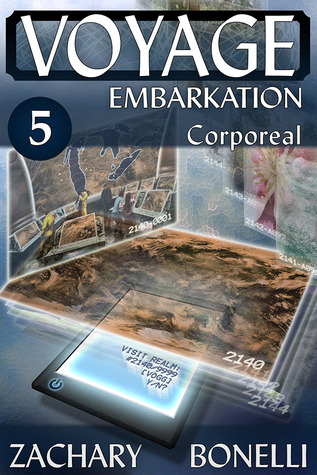 Voyage: Embarkation #5 Corporeal