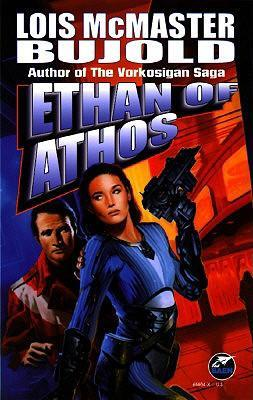 Ethan of Athos(Vorkosigan Saga (Publication) 3)