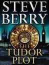 The Tudor Plot (Cotton Malone, #7.5)