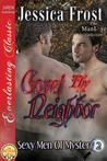 Covet Thy Neighbor (Sexy Men of Mystery #2)