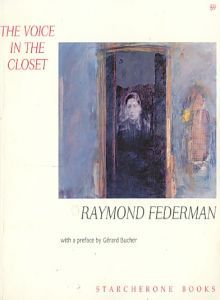 The Voice in the Closet by Raymond Federman