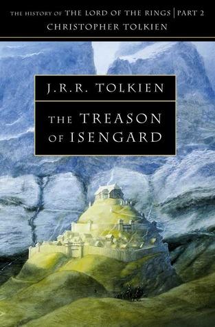 The Treason of Isengard by J.R.R. Tolkien