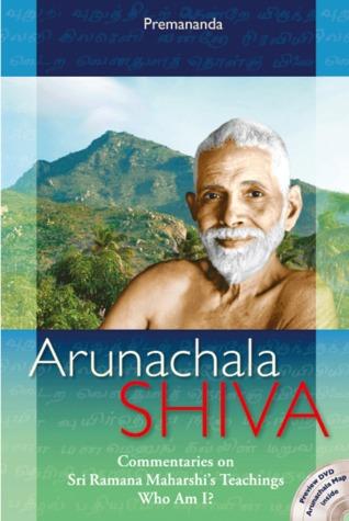 Arunachala Shiva - Commentaries on Sri Maharshi's Teachings, Who am I?