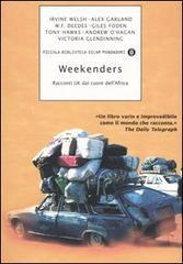 Weekenders: racconti UK dal cuore dell'Africa