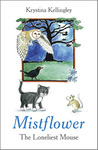 Mistflower - The Loneliest Mouse