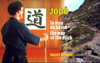 Jodo la voie du baton / the way of the stick