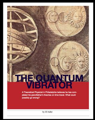 The Quantum Vibrator