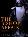 The Bishop Affair (Dominated by the Billionaire Brothers, #1)