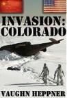Invasion: Colorado (Invasion America, #3)