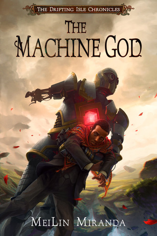 The Machine God (The Drifting Isle Chronicles #3)