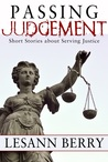 Passing Judgement, Short Stories about Serving Justice