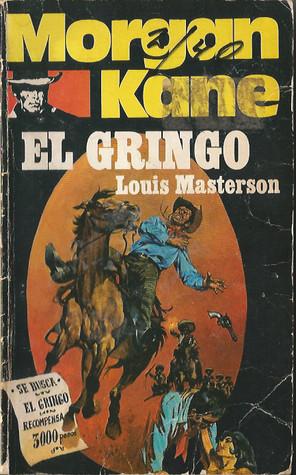 Morgan kane el gringo by louis masterson fandeluxe Epub