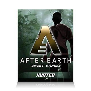 Hunted - After Earth: Ghost Stories
