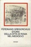 Storia della città di Roma nel Medioevo (3 voll.)