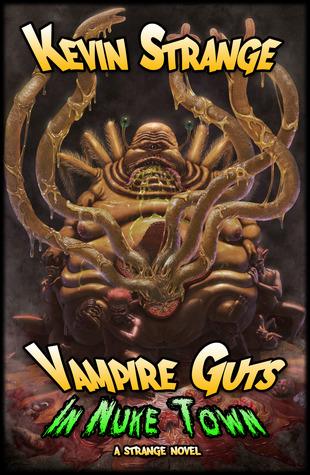 Vampire Guts in Nuke Town