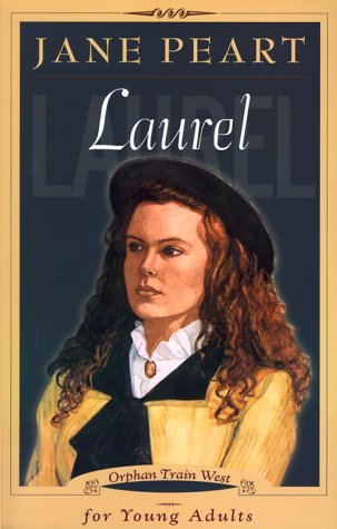 Laurel (Orphan Train West Young Adult, #1)