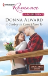 A Cowboy to Come Home To (Cadence Creek Cowboys #4)