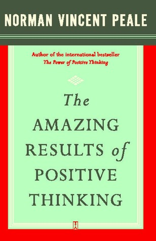 The Amazing Results of Positive Thinking