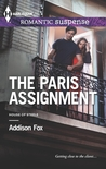 The Paris Assignment by Addison Fox