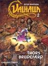 Thors brudefærd (Valhalla, #2)