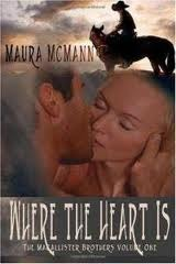 Where the Heart is: The MacAllister Brothers Volume One
