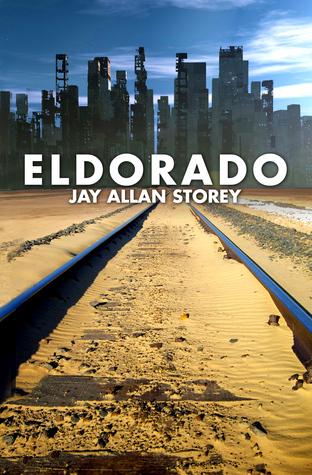 Eldorado by Jay Allan Storey