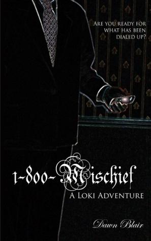 1-800-Mischief (The Loki Adventures, #1)