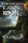 Raising Rook by K.A. Krisko